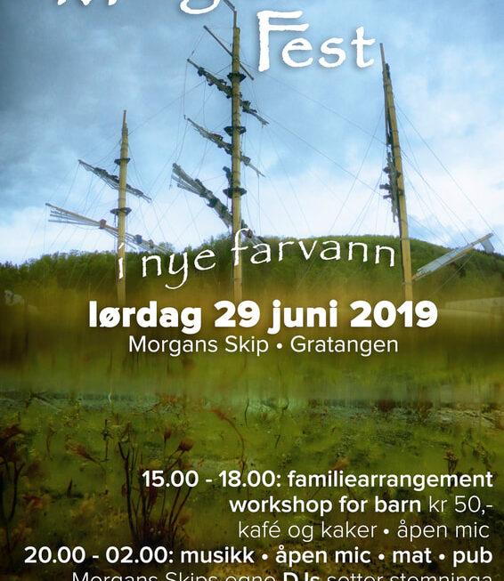 Morgans Fest i nye farvann — lørdag 29 juni 2019