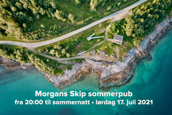 Morgans Skip sommer-pub 17. juli 2021